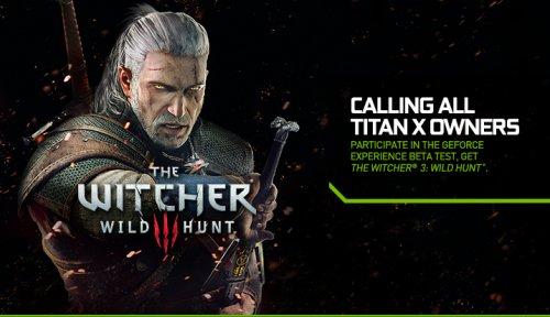 Got an nVidia Titan X? Get Witcher 3 for free!
