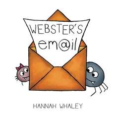 Webster's Email - Free Amazon Kindle book for kids about the dangers of sending email without thinking.