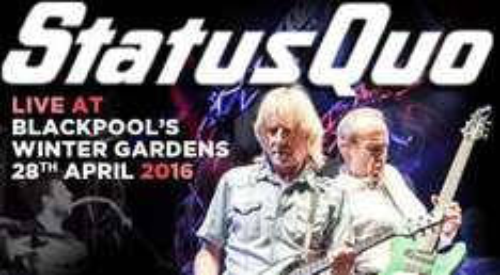 Status Quo £25 at Blackpool Winter Gardens 28th April 2016 @ Ticketline