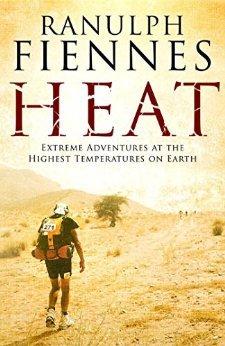 Ranulph Fiennes - Heat - Kindle Edition 99p @ Amazon