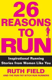 26 Reasons to Run. Kindle Edition  by Ruth field  free from amazon