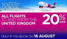WizzAir - 20% off for all flights to and from the UK (Valid only 16 Aug)