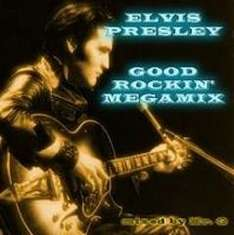 Elvis Presley - Good Rockin Megamix   -  Download Free  @ Soundcloud