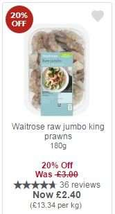 Waitrose raw jumbo king prawns 180g £2.40 with MyPicks