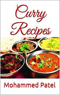 Mohammed Patel  -  The Ultimate Cookbook: Curry Recipes Kindle Edition - Free Download @ Amazon