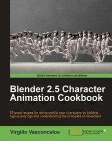 Blender 2.5 Character Animation Cookbook - Free ebook @ packtpub.com (free email registration required)