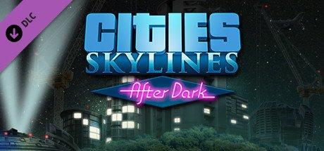 Cities: Skylines - After Dark DLC £3.73 on Steam