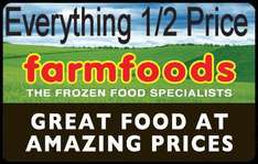Everything Half Price On Sunday 4th Sept - Farmfoods Walsall (Bescot)