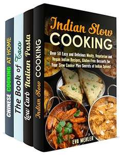 Indian, Italian, Mexican and Chinese Recipes for an International Dinner (Quick & Easy & Authentic Cooking) Kindle Edition  - Free Download @ Amazon