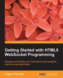 Getting Started with HTML5 WebSocket Programming at Packtpub