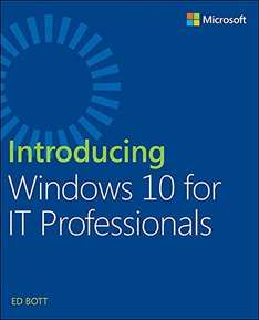 Introducing Windows 10 for IT Professionals Kindle Edition - Free Download @ Amazon
