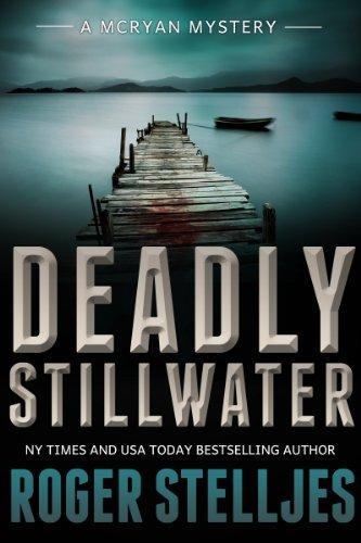 Deadly Stillwater - Rojer Stelljes - FREE on Amazon Kindle