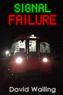 Excellent Horror Quick Read - David Wailing -  Signal Failure Kindle Edition  - Free Download @ Amazon