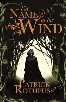 The Name of the Wind (Kingkiller Chronicles #1) by Patrick Rothfuss 99p on Kindle @ Amazon