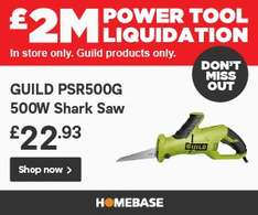 Homebase power tool liquidation on Guild Products. (In store only)