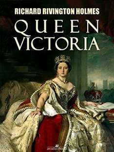 Queen Victoria, Kindle Edition. Richard Rivington Holmes (Author) Free download