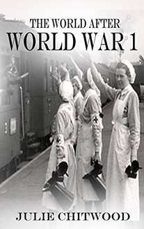 The World After WW1 Kindle Edition