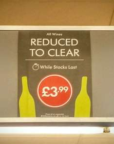 Wines reduced to clear @Lidl Stockton-on-tees £3.99 each