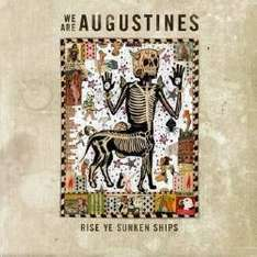 Augustines Farewell tour Oct 2016 £16.50 + booking fee @ seetickets.com