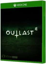 Outlast 2 demo - Xbox One / Steam - Limited time only