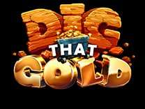 dig that gold - win gold bars - app download required