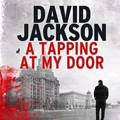 Audible DOTD A Tapping At My Door by David Jackson £1.99