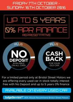 0% Finance and Zero deposit on used cars at Bristol Street Motors between 7th and 16th October