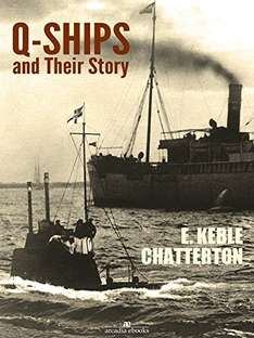 Q-Ships and Their Story Kindle Edition