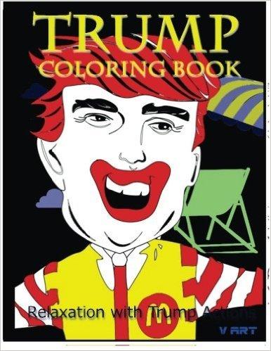 Trump Colouring Book: Relaxation with Trump: Volume 2 £3.81 prime / £6.80 non prime @ Amazon.