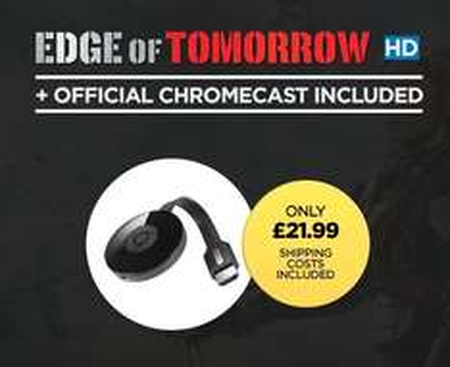 Chromecast 2 Plus Edge of Tomorrow HD - £21.99 - Wuaki (£25 Xbox Credit Plus Some Naff Film - £18.99)