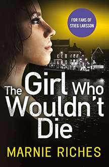 The Girl Who Wouldn't Die Kindle Edition 99p @ Amazon