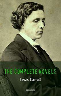 Lewis Carroll: The Complete Novels -  (Book House) Kindle Edition  - Free Download @ Amazon