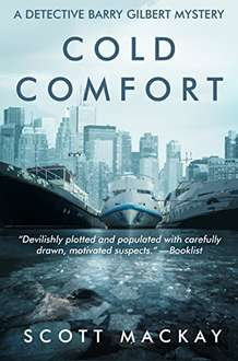 Excellent Thriller -  Scott Mackay -  Cold Comfort: (A Detective Barry Gilbert Mysteries Book 1) Kindle Edition  - Free Download @ Amazon