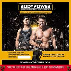 BODY POWER FREEBIES with ticket purchase £25 @ The ticket factory