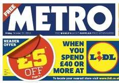 £5 off £40 spend at LIDL voucher - FREE with METRO Newspaper - Or 65p with the DAILY MAIL - Friday