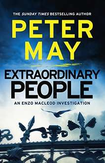 Top Selling Crime Thriller From The Author Of   The Blackhouse  - Peter May -  Extraordinary People: Enzo Macleod 1 (The Enzo Files) Kindle Edition - Free Download @ Amazon
