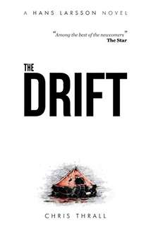 Another Great Thriller  - Chris Thrall -  The Drift (A Hans Larsson Novel Book 1) Kindle Edition  - Free Download @ Amazon