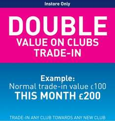 Double value on trade in's @ American Golf instore