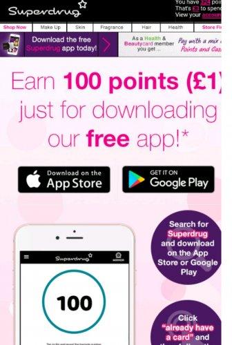 100 Superdrug points worth £1 for downloading app