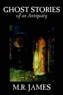 Free Horror Classics Audiobooks   - Montague Rhodes James -  Ghost Stories of an Antiquary  (Complete) & Other Ghost Stories  – Download Them Free @ Audiobook Treasury