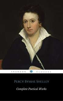 Complete Poetical Works Of Percy Bysshe Shelley (With Footnotes + Index) (ShandonPress) Kindle Edition  - Free Download @ Amazon