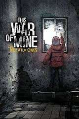 This War of Mine - The Little Ones (DLC) £3.49 @ Steam