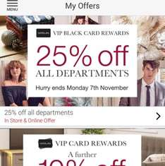 25% off all departments from tomorrow til 7th November black cards matalan