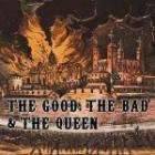 The Good The Bad & The Queen CD+DVD £8.95 from DVD.co.uk
