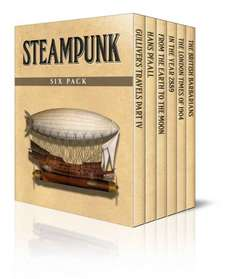 Steampunk Six Pack - Gulliver's Travels Part IV, Hans Pfaall, From the Earth to the Moon, In the Year 2889, From The London Times of 1904 and The British Barbarians (Illustrated) (Six Pack Classics) Kindle Edition  - Free Download @ Amazon