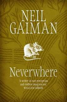 Neverwhere by Neil Gaiman Kindle Edition 99p at amazon