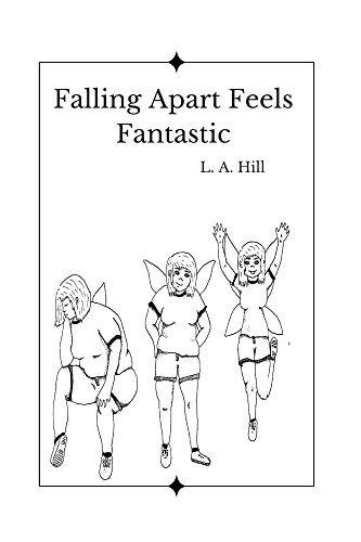 Free kindle book - Falling apart feels fantastic