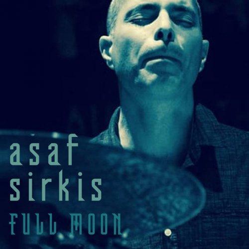 Jazz Fusion Album  - Asaf Sirkis - Full Moon - Download Free @ MoonJune.Bandcamp