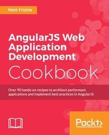 AngularJS Web Application Development Cookbook at Packtpub