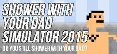 Steam PCDD: Shower With Your Dad Simulator 2015 £0.79